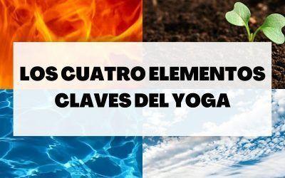 La importancia de estos cuatro elementos en el yoga