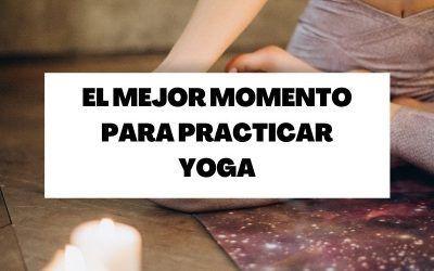Descubre cuál es el mejor momento del día para practicar yoga